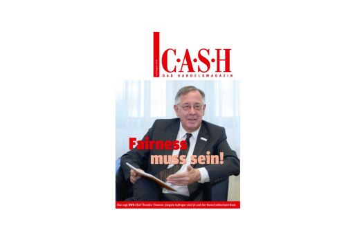 CASH-Coverstory Juli/August: Fairness muss sein, fordert Dr. Theodor Thanner.